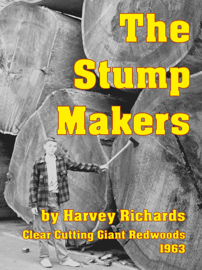 The Stump Makers