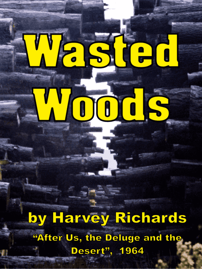 Wasted Woods