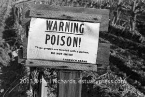 Mechanized Poison in California agriculture: Grape Vineyard Sign, 1964, Tulare County, CA.