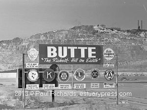 01 sign Butte The Richest Hill On Earth