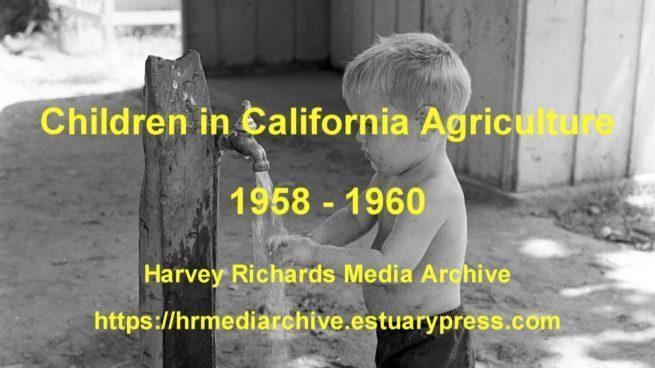 Children in California Agriculture 1958 – 1966