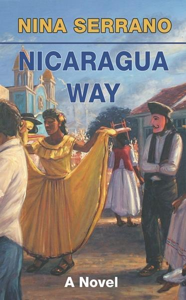 Cover of Nicaragua Way, a book about life and romance after 40.